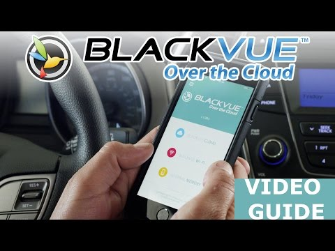 BlackVue Over the Cloud Guide